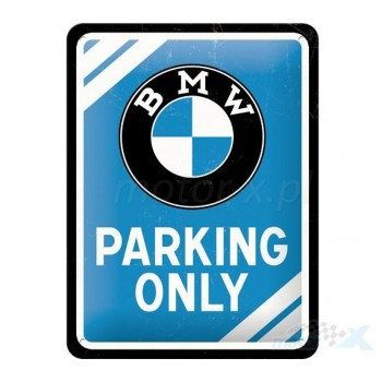 BMW Parking Only - Placa 15...